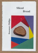Sliced Bread - a Book by Rosemary Phillips